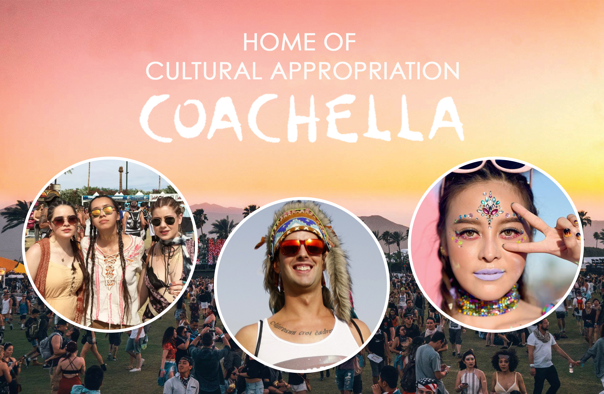 Coachella, the time where everyone thinks cultural